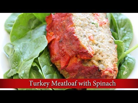 Healthy Turkey Meatloaf with Spinach Recipe by Local Foodz