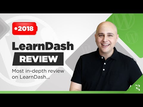LearnDash Review - Pros, Cons, Comparisons - Most In-Depth Learning Management System Review (2018)