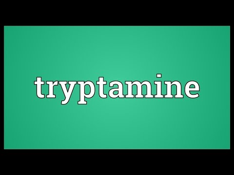 Tryptamine Meaning