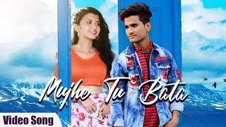Mujhe Tu Bata   Official Video Song   Romantic Hindi Song 2019   Yashwant Singh Pawar, Pragati More