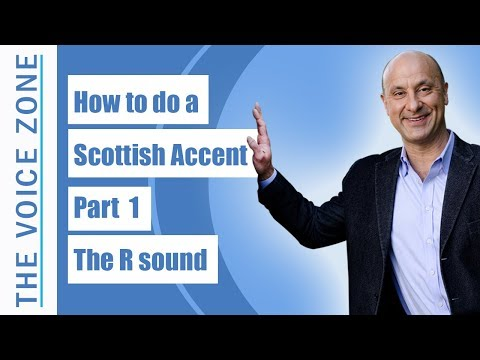 How To Do A Scottish Accent Part 1 The R Sound