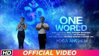One World Yoga Anthem   The Yoga Institute   Amitabh Bachchan   Shrradha Setalvad