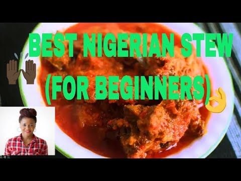 Easy step by step Nigerian stew Guide for beginners