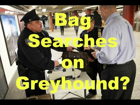 Do They Search Your Bags on Greyhound?