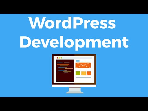 WordPress Development - Create WordPress Themes and Plugins Tutorial