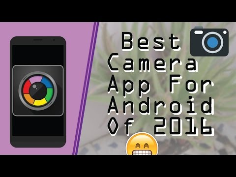 Best camera app for android 2016