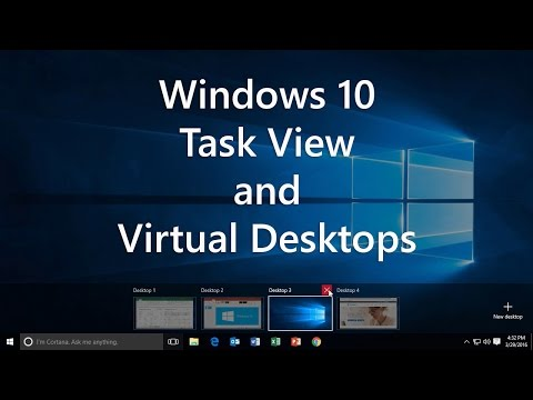 Windows 10: Use Task View and Virtual Desktops