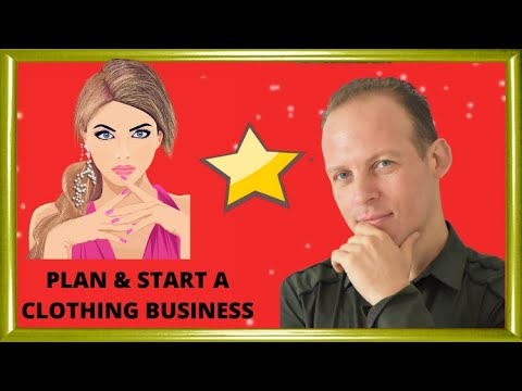 How to write a business plan for a clothing line & start a fashion business