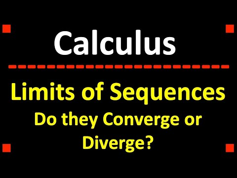 Limits of Sequences: Do They Converge or Diverge?