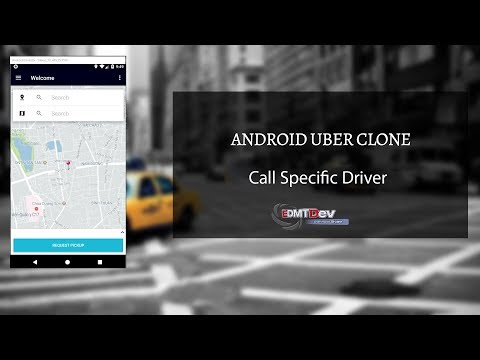 Android Uber Clone - Part 33 Call specific Driver