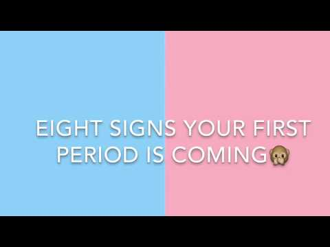 8 signs YOUR first period is coming