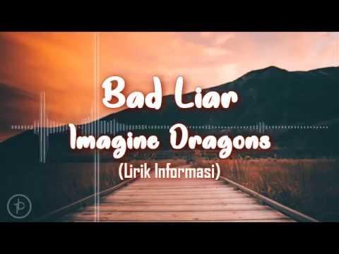 Imagine Dragon - Bad Liar (Lirik dan Arti | Terjemahan)