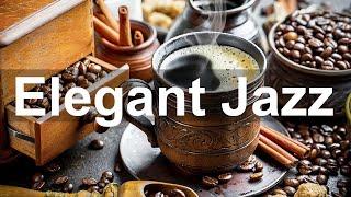Elegant Jazz Music - Luxurious Jazz Coffee Music Instrumental to Relax