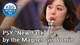 """PSY """"New Face"""" by the Magnet Girl Somin[Happy Together/2019.03.14]"""