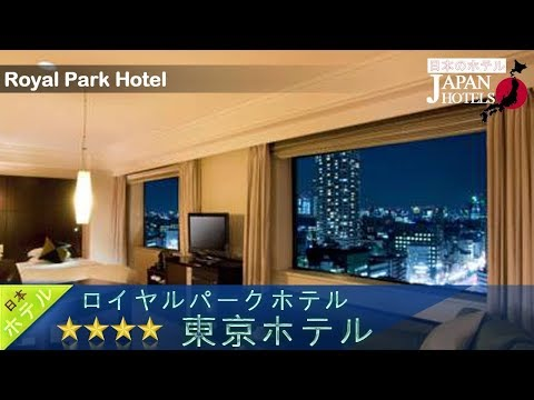 Royal Park Hotel - Tokyo Hotels, Japan