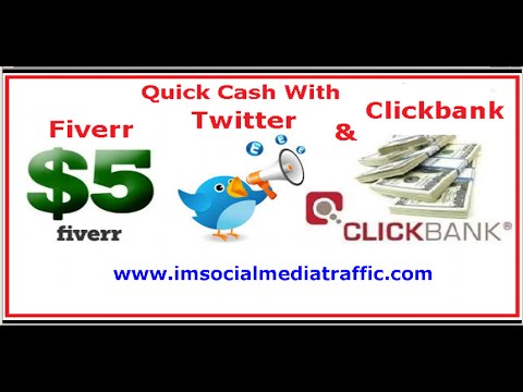 Quick Cash With Fiverr, Twitter and Clickbank