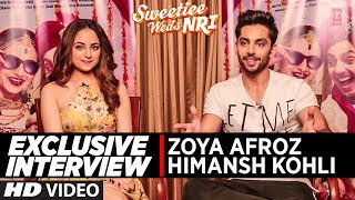 Exclusive Interview | Sweetie Weds NRI | Himansh Kohli & Zoya Afroz