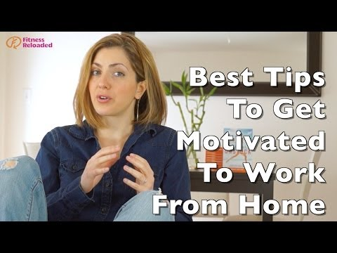 Best 3 tips to get motivated to work from home