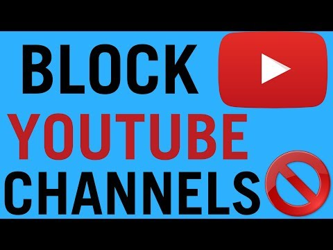 How To Block Youtube Channels [2018]