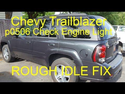 p0506 Chevy Trailblazer Check Engine Light | Rough Idle FIX | Idle Relearn