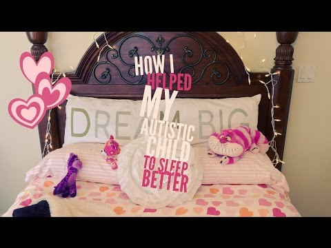 How I Helped My Autistic Child to Sleep Better
