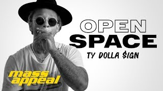 Open Space: Ty Dolla $ign