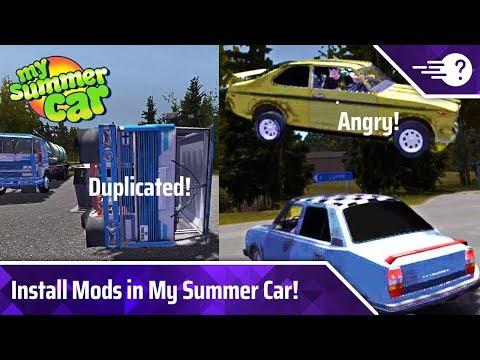 How to Install & Use Mods in My Summer Car (Update!) | TechBaffle