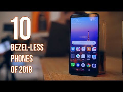 Top 10 Bezel Less Phones Of 2018