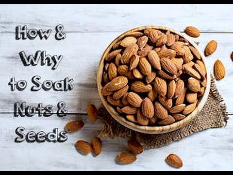 How and Why to Soak Nuts & Seeds.