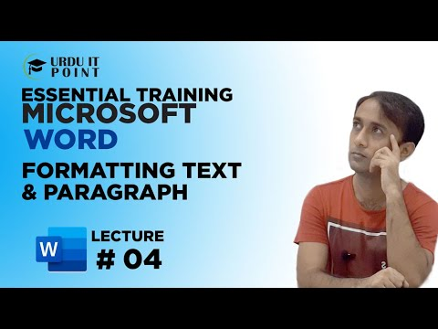Microsoft Word 2010 Formatting Text & Paragraph in Urdu Lecture 4