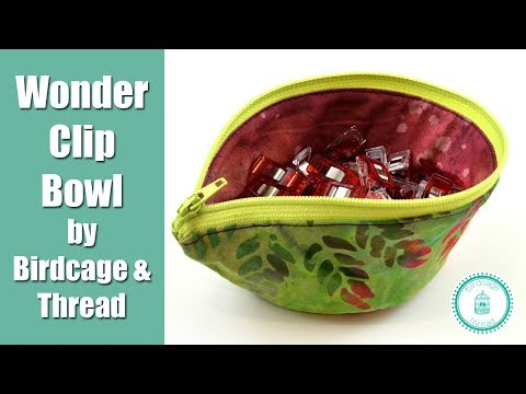 Easy Wonder Clip Bowl Tutorial