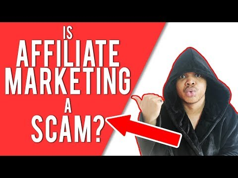 Is Affiliate Marketing A Scam? - How To Make Money With Affiliate Marketing Tutorial