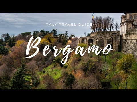 Bergamo Italy - Visiting an italian masterpiece in one day -