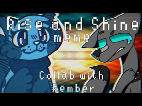 (flipaclip) Rise and Shine meme (collab with Rember!)