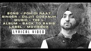POH DI RAAT (LYRICAL VIDEO) -  DILJIT DOSANJH - BACK TO BASICS