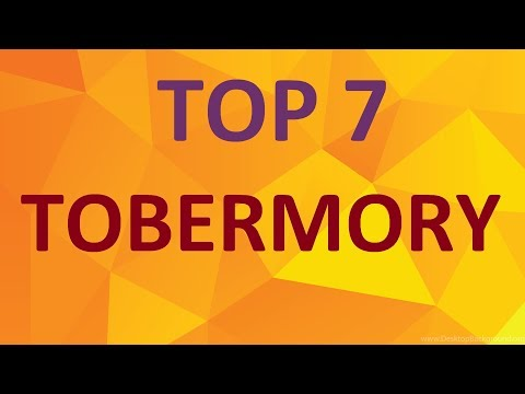 TOP 7 TOBERMORY Attractions and Things To Do