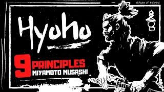 Miyamoto Musashi - HYOHO -  [ 9  Principles ]