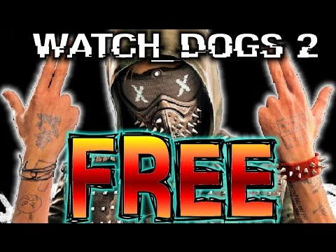 ★WATCH DOGS 2!!★FREE GIVEAWAY!!!★(WATCH DOGS 2 FREE! WATCH DOGS 2 CO OP WATCH DOGS 2 MULTIPLAYER)