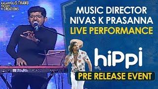 Nivas K Prasanna Live Performance | Hippi Movie Pre Release Event | Karthikeya | Digangana