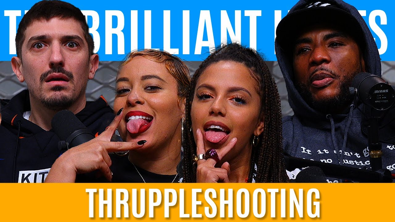 Thruppleshooting Ft. WHOREible Decisions | Brilliant Idiots with Charlamagne Tha God & Andrew Schulz