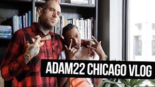 Adam22 Chicago Vlog