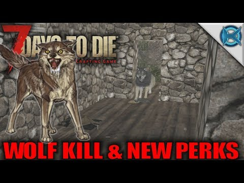 7 Days to Die   Wolf Kill New Perks   Let's Play 7 Days to Die Gameplay Alpha 16   S16 Exp-1E02