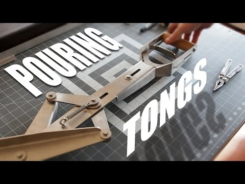 Custom Pouring Tongs for Molten Metal   Design and Assembly