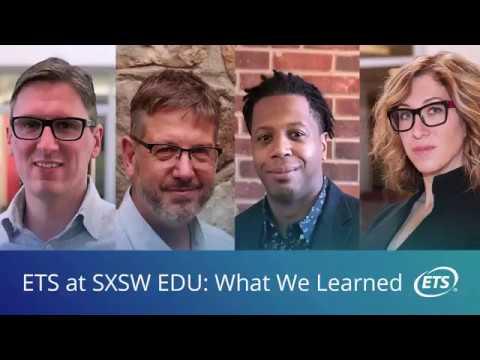 ETS at SXSW EDU 2018