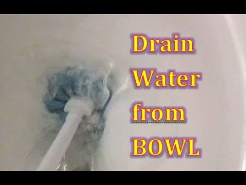 Two EASY Ways to Drain the water out of your Toilet BOWL for cleaning or repair.