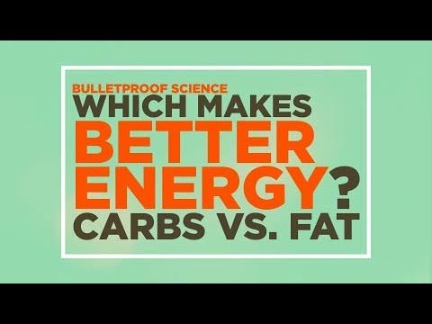 Bulletproof Science: The Energy Episode - Carbs Vs. Fat