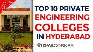 Top 10 Private Engineering Colleges in Hyderabad, Telengana with Ranks and other details