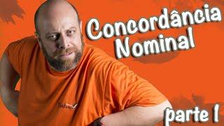 Concordância Nominal - Aula 01 [Prof Noslen]