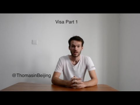 Study in China Episode 6: Student Visa X1 (Part 1)