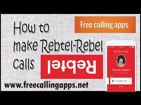 How to make rebtel rebel calls